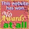 GRAPHIC IMAGE 'This web site has won no awards at all.'